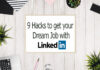 9 Hacks to get a Job with LinkedIn