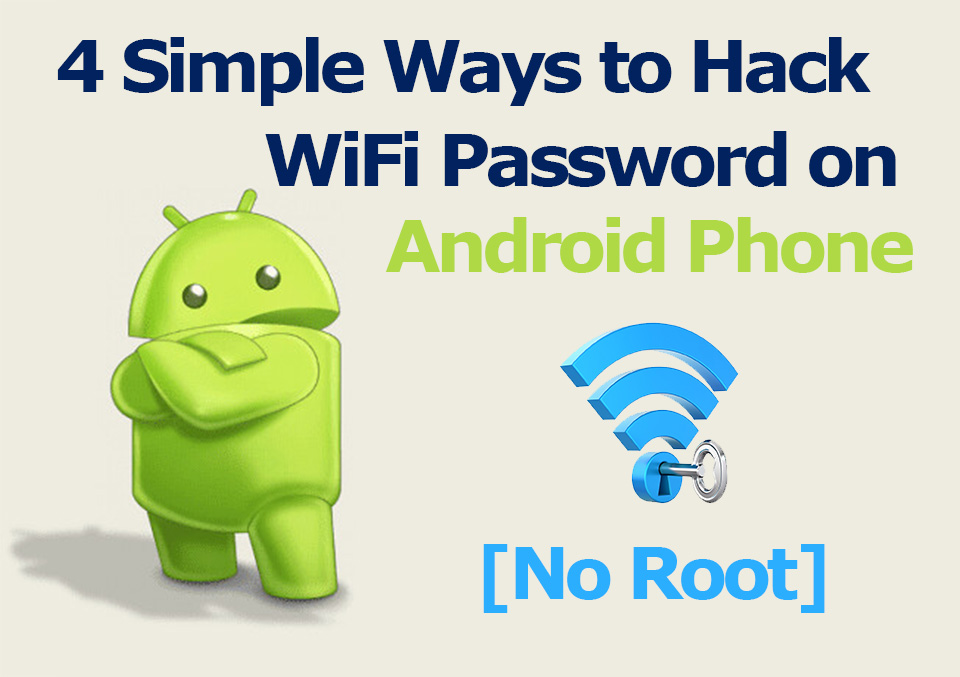 4 Ways to Hack a WiFi Password on Android in 2019 [No Root] | TechSaaz